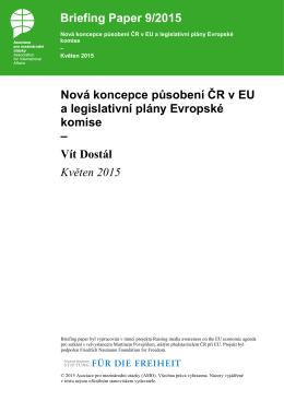 Nová koncepce působení ČR v EU a legislativní plány Evropské
