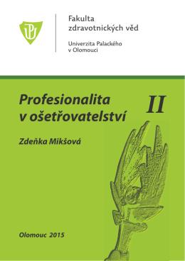 Profesionalita v ošetřovatelství II - FZV