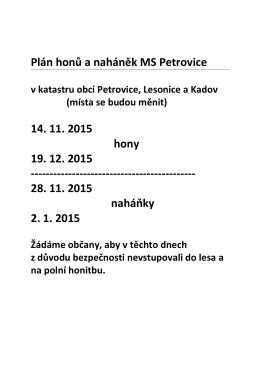 Plán honů a naháněk MS Petrovice 14. 11. 2015 hony 19. 12. 2015