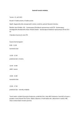 Seminář trenérů mládeže Termín: 13. září 2015 Rozsah: 4 hodiny