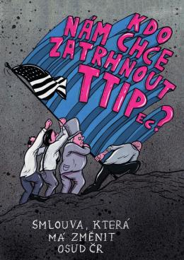 Publikace: Kdo nám chce zatrhnout TTIPec?