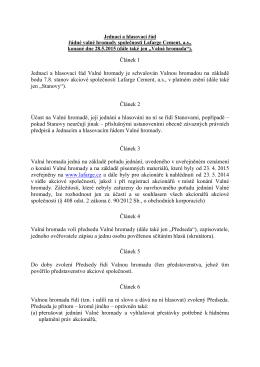 Článek 1 Jednací a hlasovací řád Valné hromady je schvalován