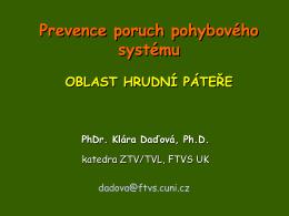 Prevence poruch pohybového systému OBLAST HRUDNÍ PÁTEŘE