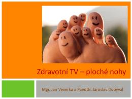 Zdravotní TV – ploché nohy