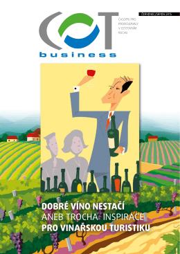 dobré víno nestačí aneb trocha inspirace pro vinařskou turistiku