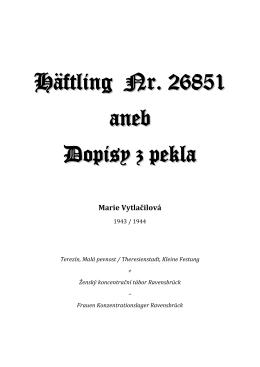 Marie Vojtěchová: Häftling Nr. 26851