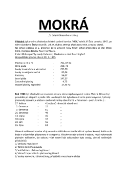 / z údajů Okresního archivu/ V Mokré byl prvním předsedou Místní