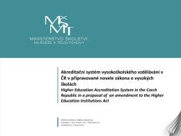 Akreditační systém vysokoškolského vzdělávání v ČR v
