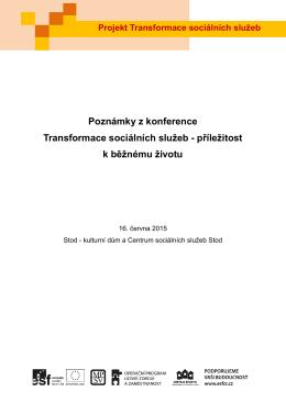Poznámky z konference Transformace sociálních služeb