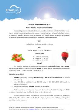 Prague Food Festival 2015 Otevírací doba: