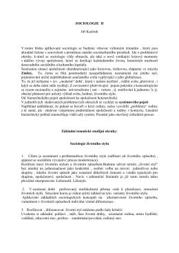 SOCIOLOGIE II Jiří Kučírek V tomto bloku aplikované sociologie se