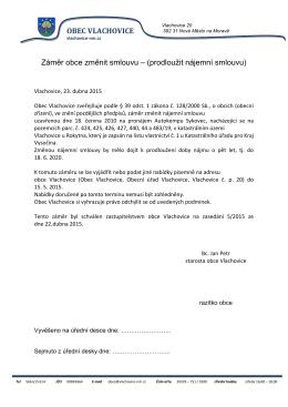 OBEC VLACHOVICE Záměr obce změnit smlouvu – (prodloužit