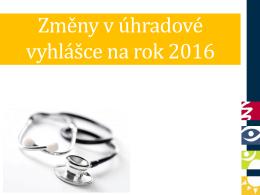 Změny v úhradové vyhlášce 2016