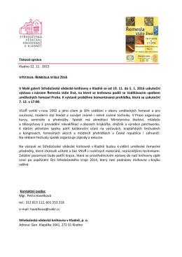 Tisková zpráva Kladno 12. 11. 2015 VÝSTAVA: ŘEMESLA STÁLE