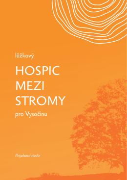HOSPIC MEZI STROMY
