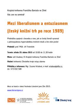 Mezi liberalismem a entuziasmem (český knižní trh po roce 1989)