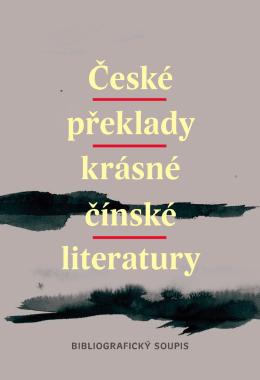 Česk překla krásn čínsk literat Č esk é p řek la d yk rá sn
