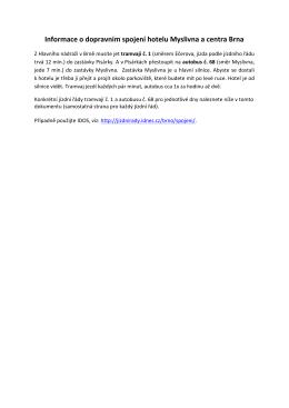 Informace o dopravním spojení hotelu Myslivna a centra Brna