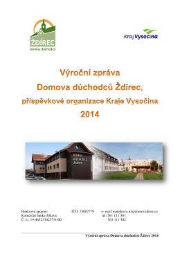Výroční zpráva Domova důchodců Ždírec 2014 Bankovní spojení