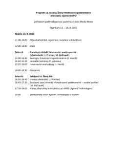 Předběžný program 15 - 16. Škola hmotnostní spektrometrie