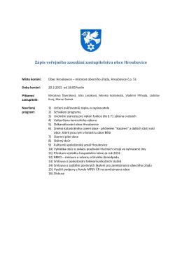 Zápis veřejného zasedání zastupitelstva obce Hroubovice