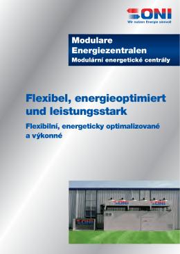 Flexibel, energieoptimiert und leistungsstark