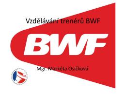 Vzdělávání trenérů BWF