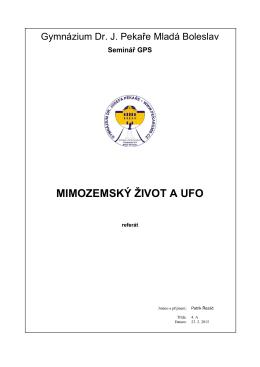 MIMOZEMSKÝ ŽIVOT A UFO