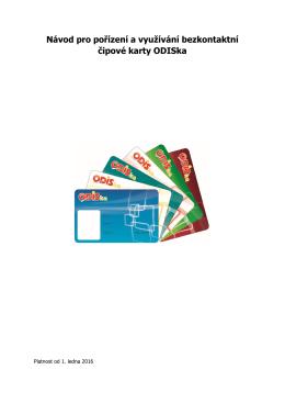 Návod pro pořízení a využívání bezkontaktní čipové karty ODISka