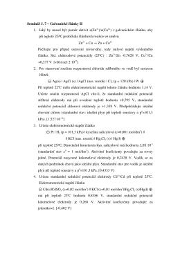 Seminář ć. 7 – Galvanické ćlánky II 1. Jaký by musel být poměr