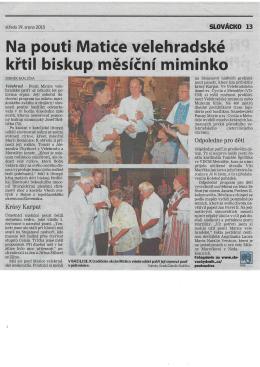 Na pouti Matice velehradské křtil biskup měsíční miminko