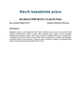 Kalibrace KAP metrů v klinické praxi