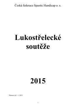 Lukostřelecké soutěže 2015 - Česká federace Spastic Handicap os