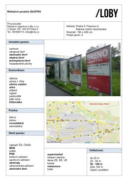 Reklamní poutače QUATRO Adresa: Praha 9, Freyova ul