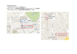 VÝSTAVIŠTĚ VSTUP G2 - odtud buď přímou tramvají na ČESKOU (č