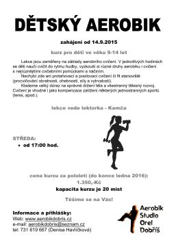 zahájení od 14.9.2015 kurz pro děti ve věku 9-14