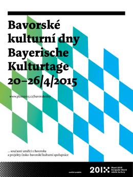 Bavorské kulturní dny Bayerische Kulturtage 20–26/4
