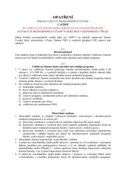 Opatření děkana Fakulty mezinárodních vztahů 6/2015 ke