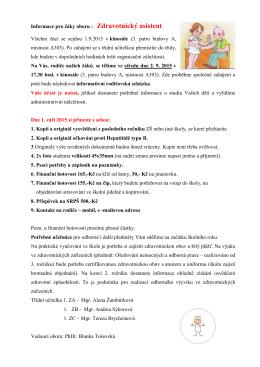 Informace pro žáky oboru : Zdravotnický asistent Všichni žáci se