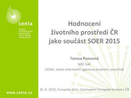ČR jako součást SOER 2015 - CENIA, česká informační agentura