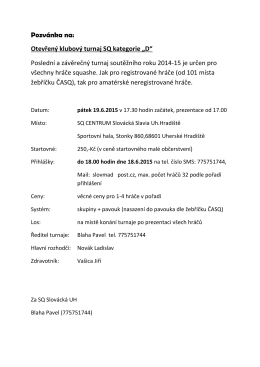 "Pozvánka na: Otevřený klubový turnaj SQ kategorie ""D"" Poslední a"