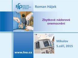 Zbytková choroba (prof. MUDr. Roman Hájek, CSc.)
