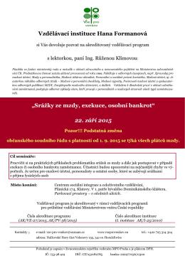 """""""Srážky ze mzdy, exekuce, osobní bankrot"""" 22. září 2015"""
