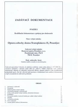 ZADÁVACÍ DOKUMENTACE Oprava střechy domu Svatoplukova 15