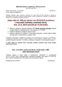 Zápis dětí do MŠ pro školní rok 2015/2016 proběhne v kanceláři