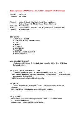 Zápis z jednání OORM ze dne 22 .4.2015 v kanceláři OSH Olomouc
