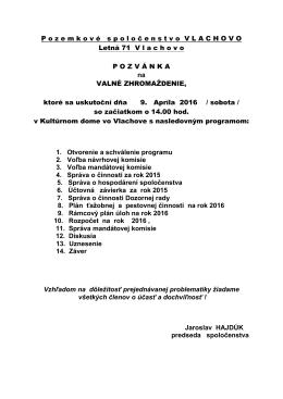 P ozemkov é spolo č enstvo VLACHOVO Letná 71 V lachovo POZV