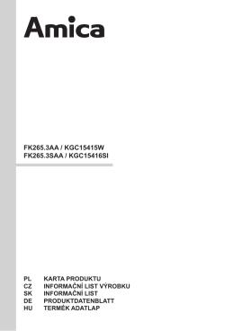 FK265.3AA / KGC15415W FK265.3SAA / KGC15416SI