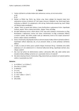 Dynamika: zákony zachovania, výkon, práca