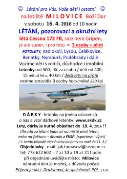 na letiště M I L O V I C E Boží Dar LÉTÁNÍ, pozorovací a okružní lety